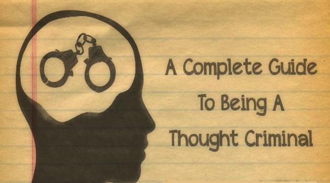 Düşünce Suçlusu Olma Rehberi