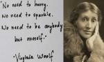 """Virginia Woolf aforizmaları: """"Bir kadın olarak ülkem tüm dünya"""""""