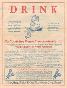 """O yıllarda sıkça rastlanan bir radyoaktif su damacanası reklamı: """"Sağlık için radyoaktif su için…. Son yılların en önemli buluşu."""""""